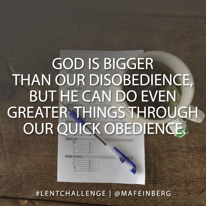 God is bigger than our disobedience