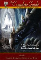The Complete Guide to Writing Fantasy Volume 3: The Author's Grimoire