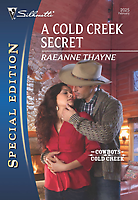 A Cold Creek Secret by RaeAnne Thayne