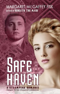 Safe Haven: A Steampunk Romance (Prequel to The Steamship Chronicles)