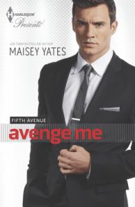 Avenge Me by Maisey Yates