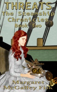Threats (The Steamship Chronicles, Book Two) by Margaret McGaffey Fisk-s