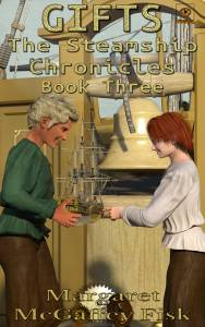 Gifts (The Steamship Chronicles, Book 3)