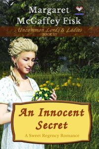 An Innocent Secret (Uncommon Lords and Ladies, Book 3)