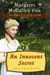 An Innocent Secret (Uncommon Lords and Ladies, Book 3) - Click for more information
