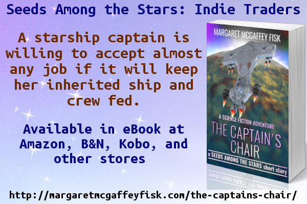 The Captain's Chair (Seeds Among the Stars: Indie Traders)