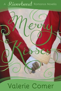 Merry Kisses by Valerie Comer