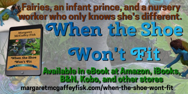 When the Shoe Won't Fit by Margaret McGaffey Fisk