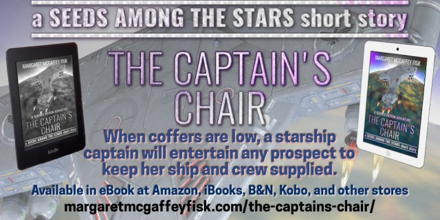 The Captain's Chair, a Seeds Among the Stars short story