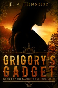 Grigory's Gadget by E.A. Hennessy