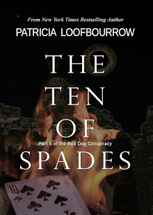 The Ten of Spades by Patricia Loofbourrow