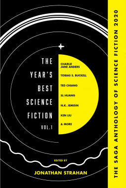 The Year's Best Science Fiction Vol. 1 Edited by Jonathan Strahan