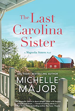 The Last Carolina Sister by Michelle Major