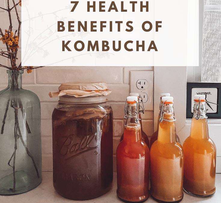 7 Benefits of Kombucha