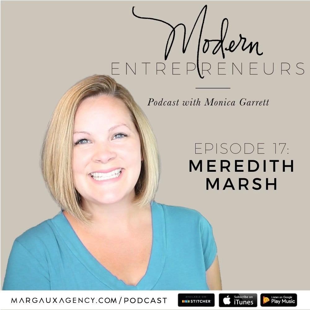 Episode 17 MEREDITH MARSH Modern Entrepreneurs Podcast
