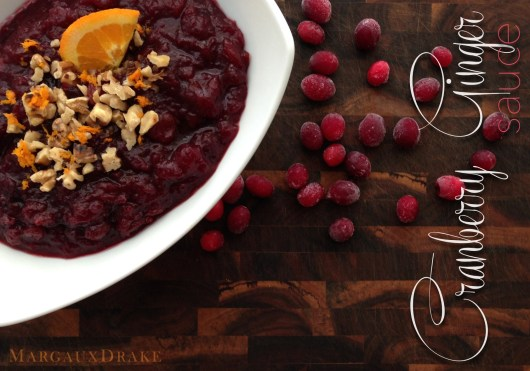 Cranberry Ginger Sauce-Margaux Drake