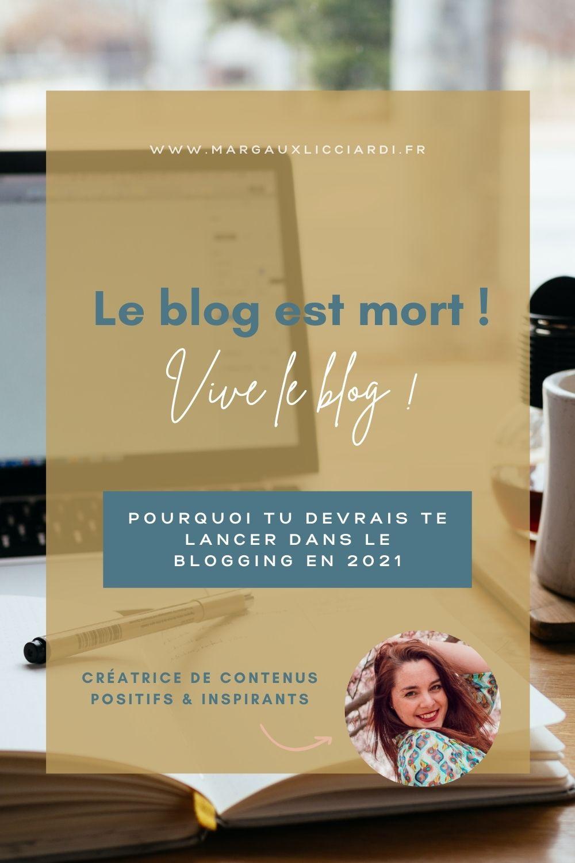 Trois bonnes raisons de se lancer dans le monde du blogging en 2021... Car non le blog n'est pas mort !