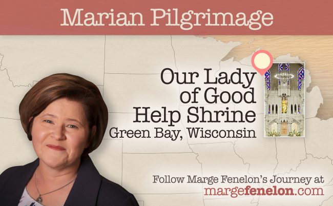 Marian Pilgrimage, Our Lady of Good Help, Green Bay
