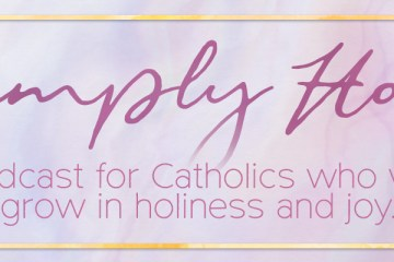 Simply Holy Podcast