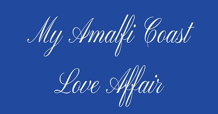 New Release ~ My Amalfi Coast Love Affair