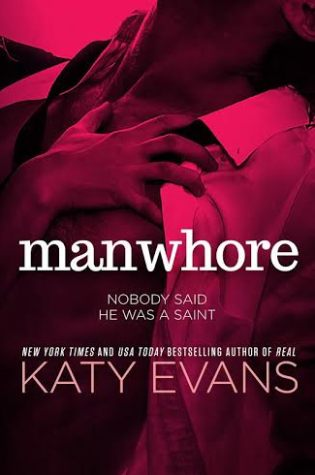 Manwhore by Katy Evans OUT IN THE WILD!!