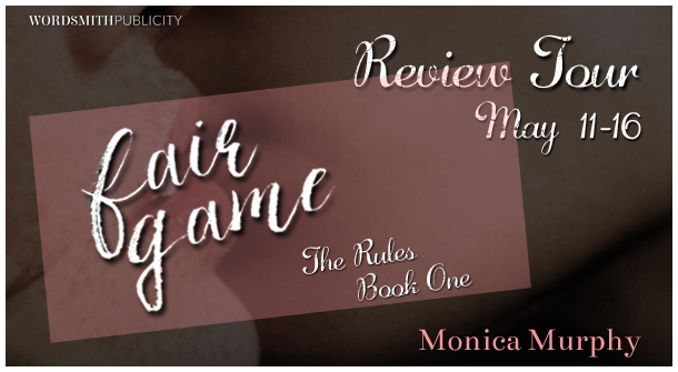 Blog Tour Stop & Giveaway! Fair Game by Monica Murphy