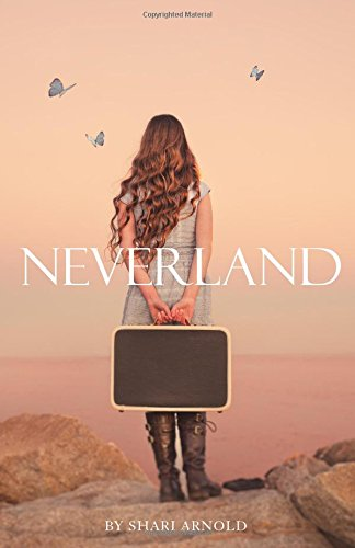 Neverland by Shari Arnold