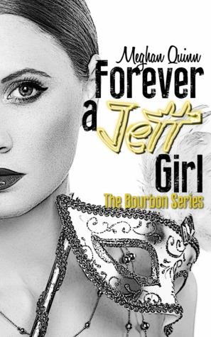 Forever A Jett Girl by Meghan Quinn