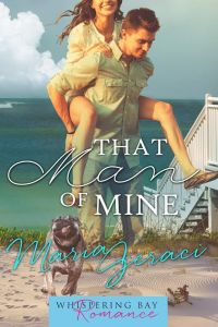 Book Tour & Giveaway!  That Man of Mine by Maria Geraci