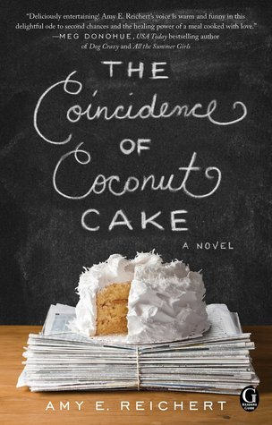 Review! The Coincidence of Coconut Cake by Amy E. Reichert