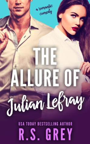Review! The Allure of Julian Lefray by R.S. Grey
