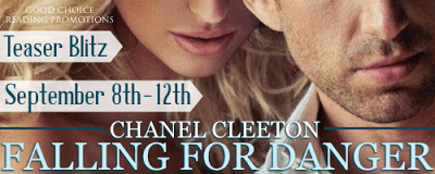 Falling for Danger by Chanel Cleeton TEASER!!!!