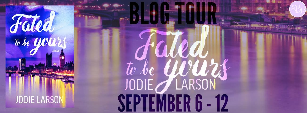 Blog Tour! Fated to be Yours by Jodie Larson