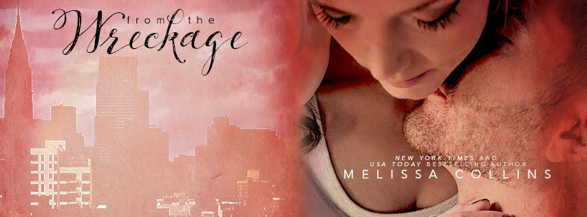 COVER REVEAL! FROM THE WRECKAGE BY MELISSA COLLINS