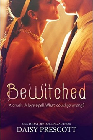 Bewitched by Daisy Prescott