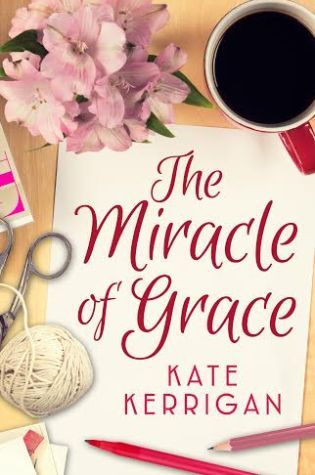 Excerpt & Author Q&A!! The Miracle of Grace by Kate Kerrigan
