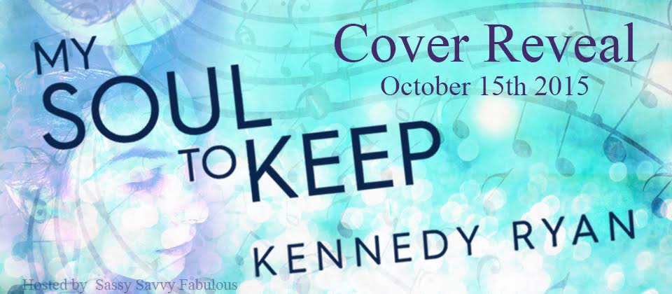 COVER REVEAL! My Soul to Keep by Kennedy Ryan
