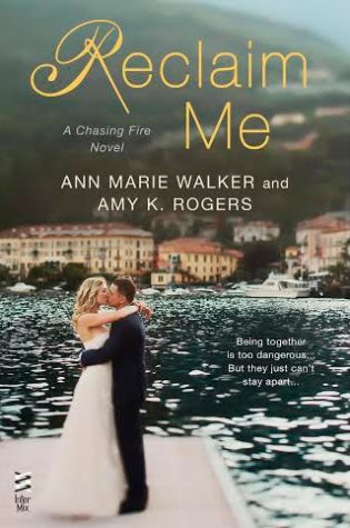 RECLAIM ME by Ann Marie Walker and Amy K. Rogers