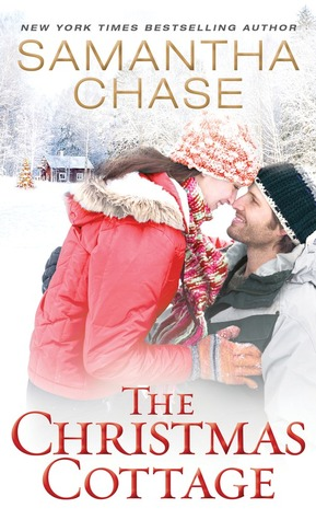HOLIDAY ROMANCE! The Christmas Cottage / Ever After by Samantha Chase