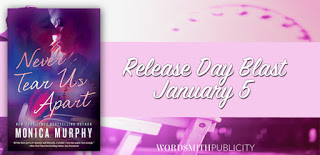 Release Day!  Never Tear Us Apart by Monica Murphy