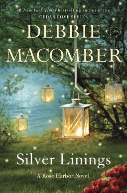 SPOTLIGHT! Silver Linings by Debbie Macomber