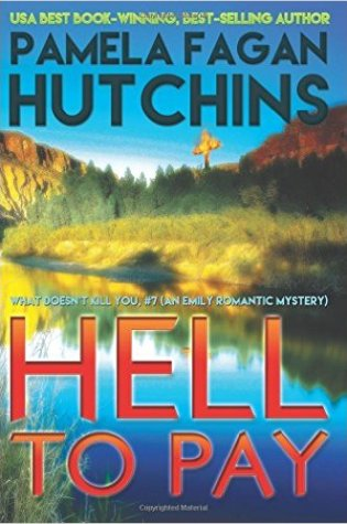 Hell to Pay by Pamela Fagan Hutchins