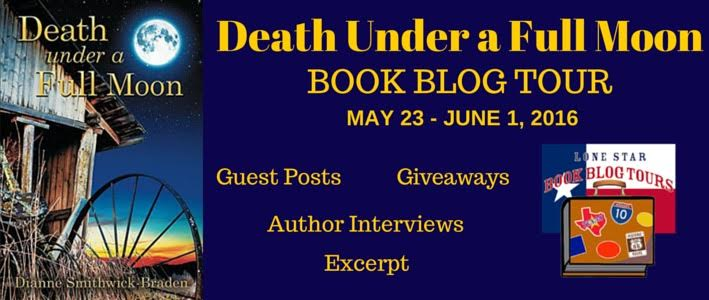 DEATH UNDER A FULL MOON   (Wilbarger County Series #2)   by    Dianne Smithwick-Braden