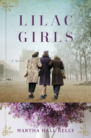Book Club Pick! Lilac Girls by Martha Hall Kelly