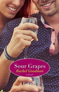 Sour Grapes by Rachel Goodman
