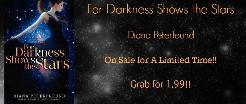 For the Darkness Shows the Stars by Diana Peterfeund