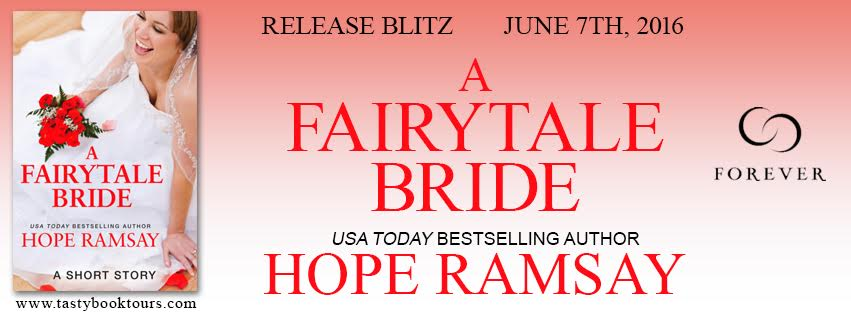 A FAIRY TALE BRIDE by Hope Ramsay