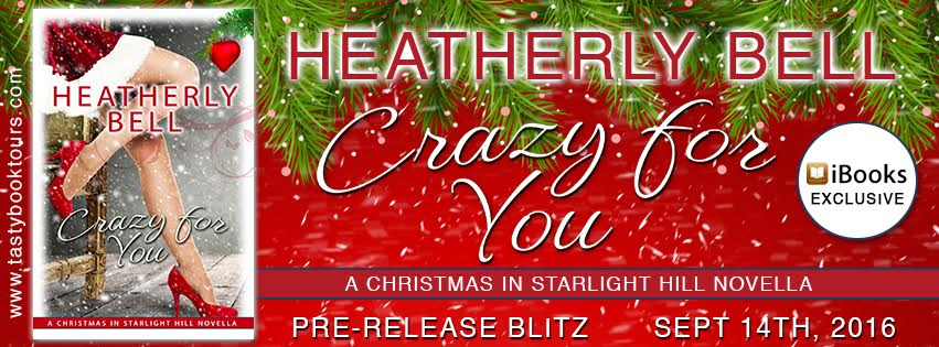 CRAZY FOR YOU by Heatherly Bell