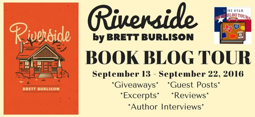 RIVERSIDE  by Brett Burlison