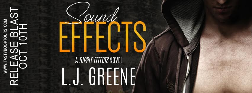 SOUND EFFECTS A Ripple Effects Novel L.J. Greene